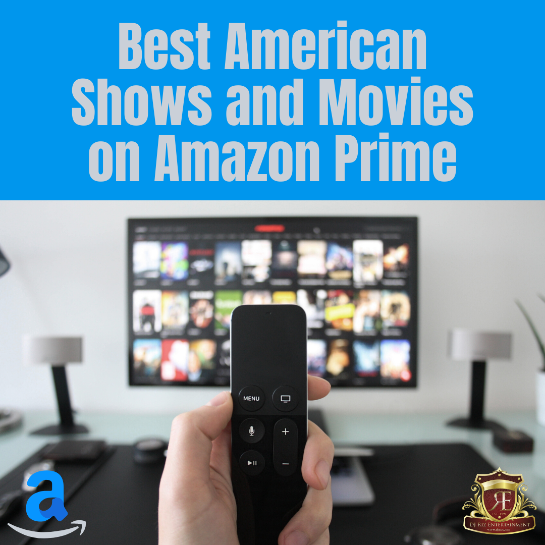 Best American Shows and Movies on Amazon Prime