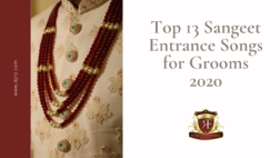 Blog - Top 13 Sangeet Entrance Songs for Grooms 2020