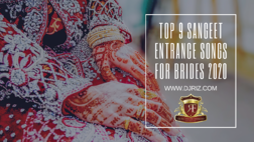 Blog - Top 9 Sangeet Entrance Songs for Brides 2020