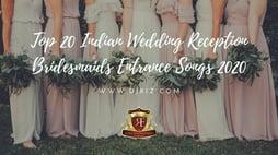 Bridesmaid Reception Entrance Songs