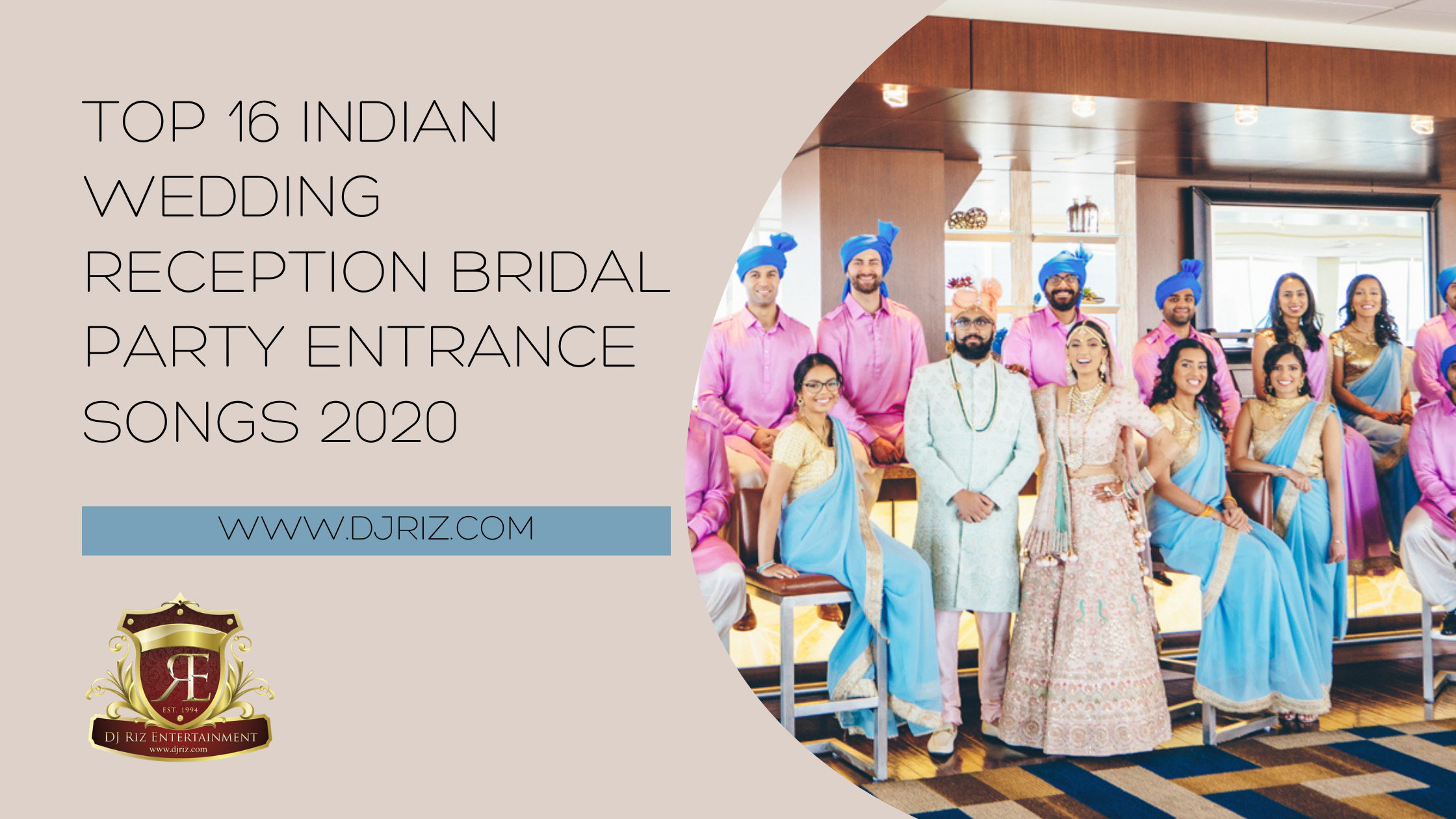 Top 16 Indian Wedding Reception Bridal Party Entrance Songs 2020