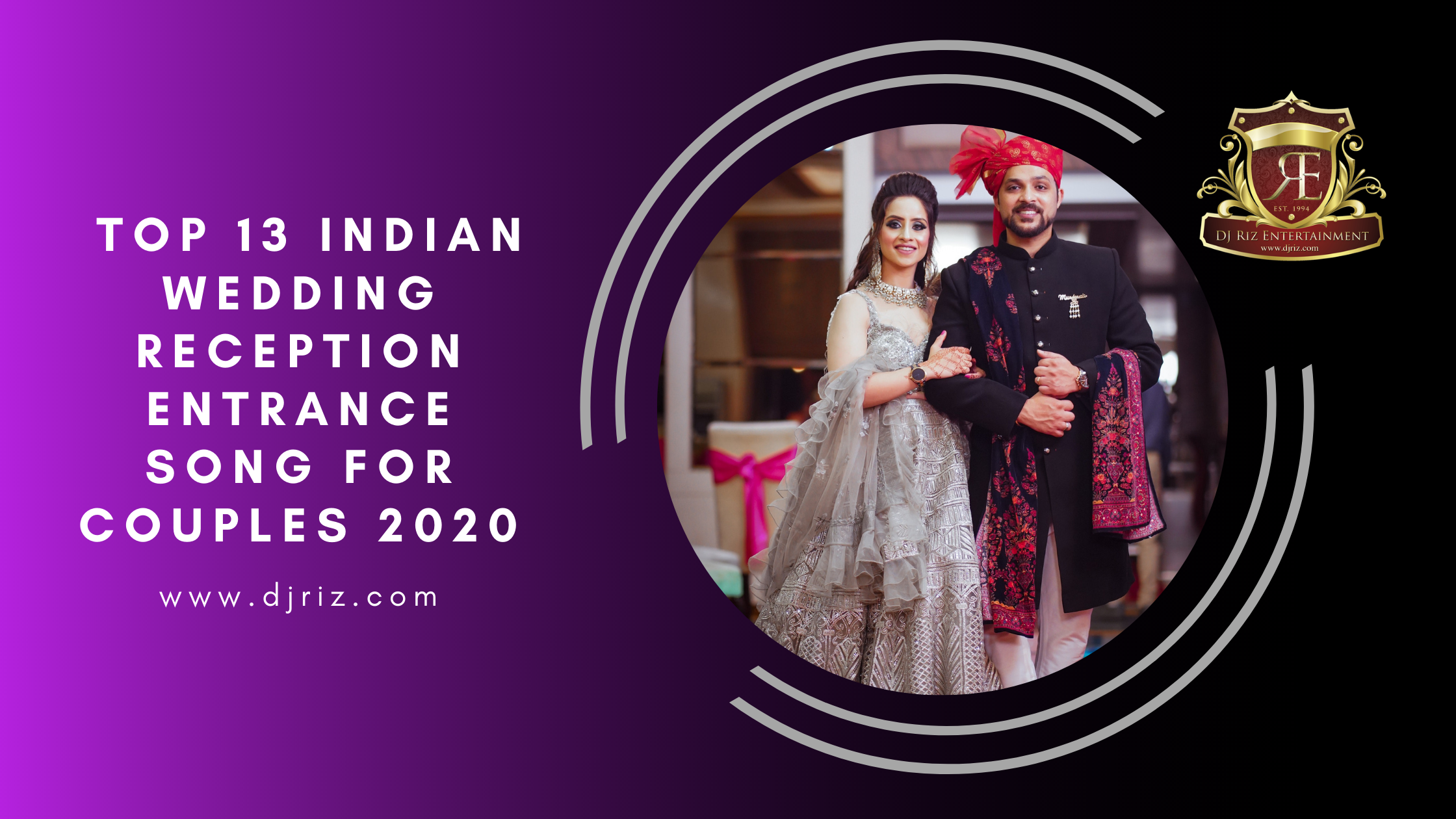 Indian Wedding Reception Entrance Song For Couples 2020