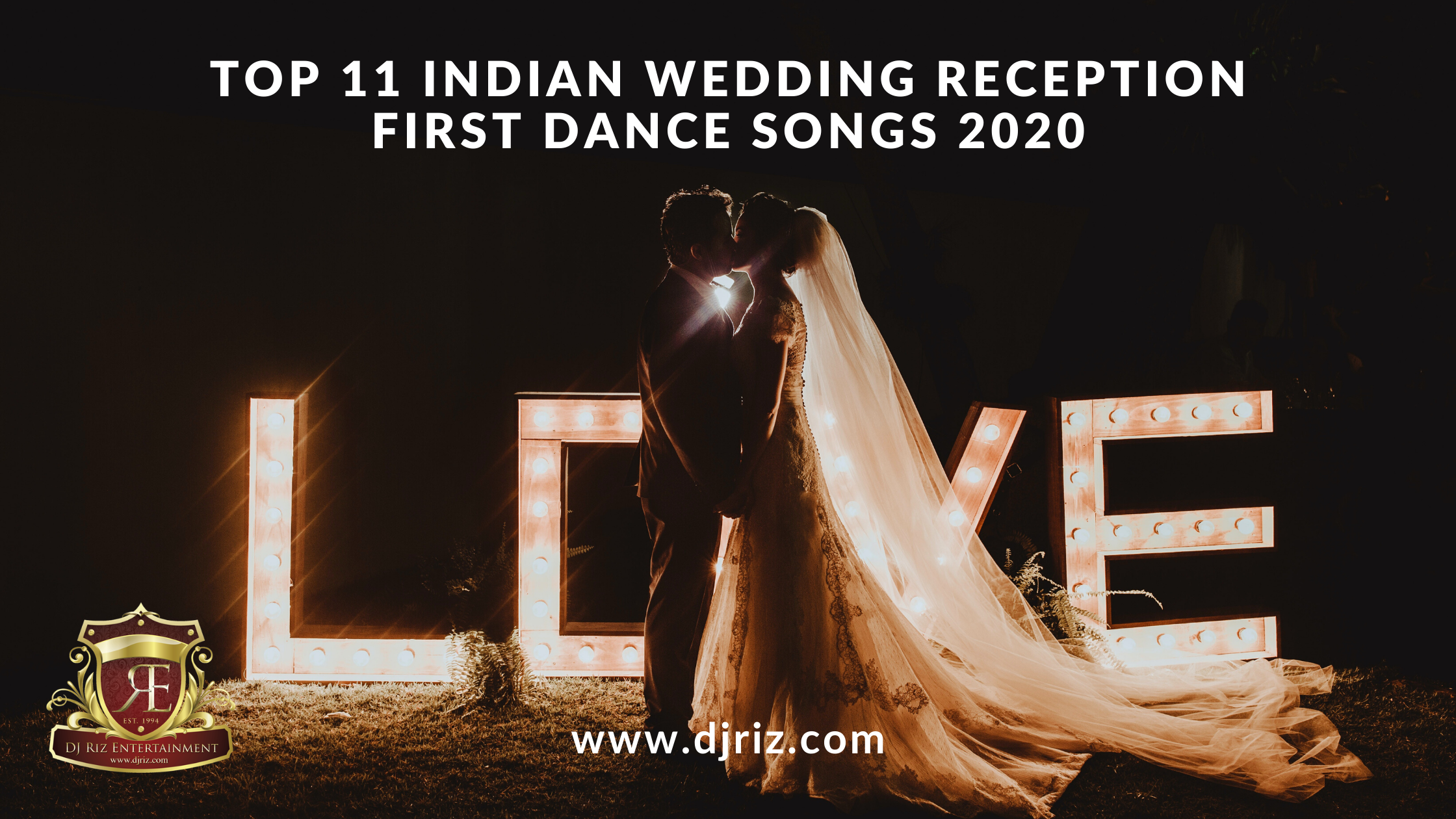 Indian Wedding Reception First Dance Songs 2020