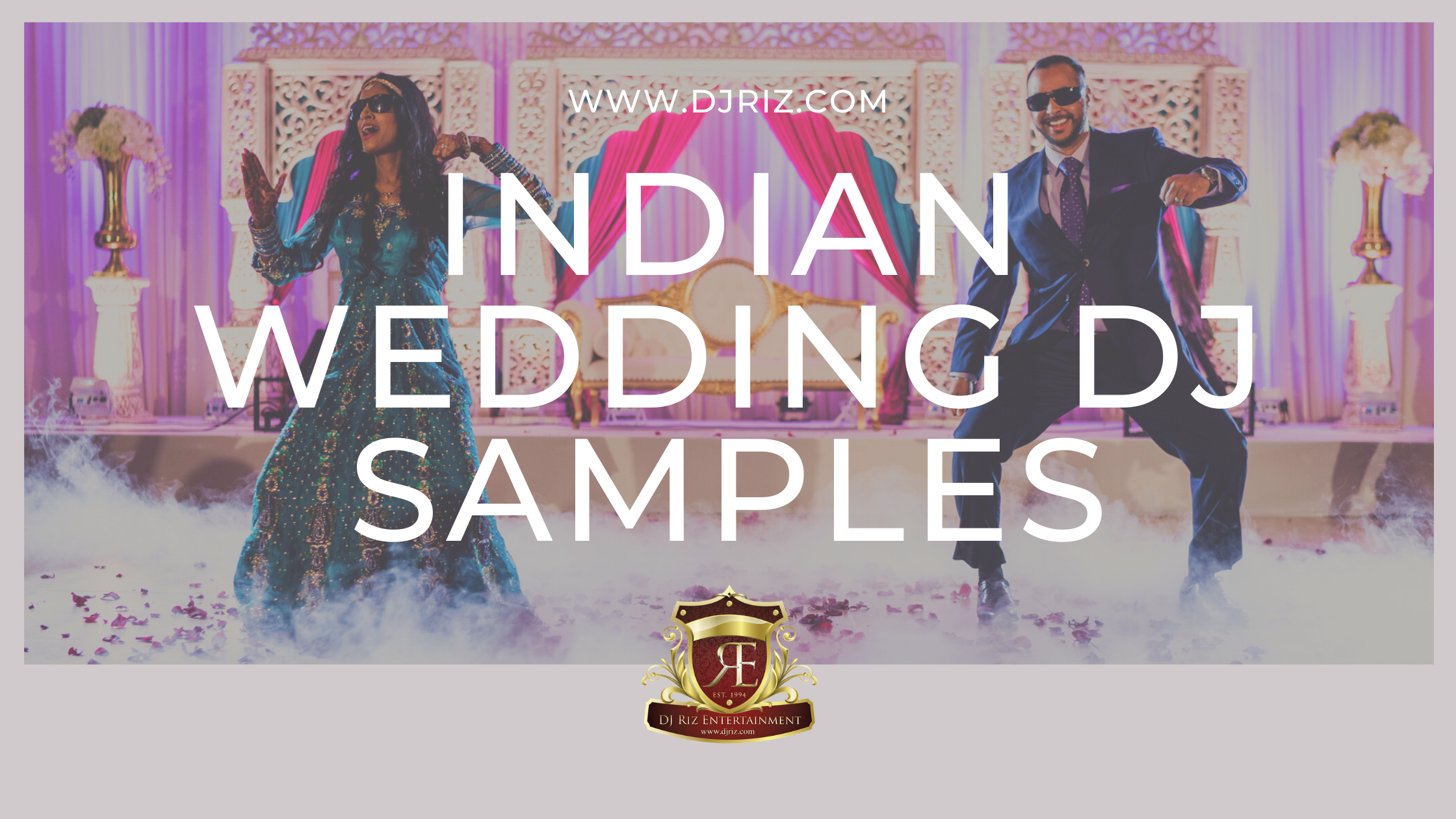 Indian Wedding DJ Samples