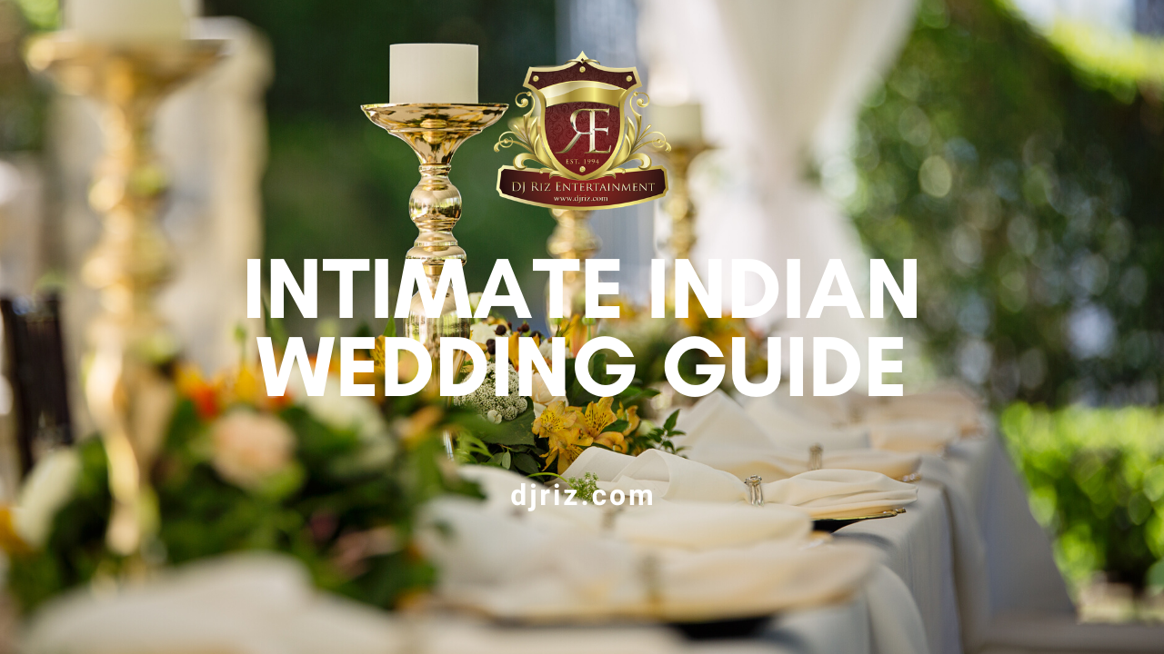 Intimate Indian Wedding Guide