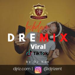 Lockdown DREmix Viral Tik Tok