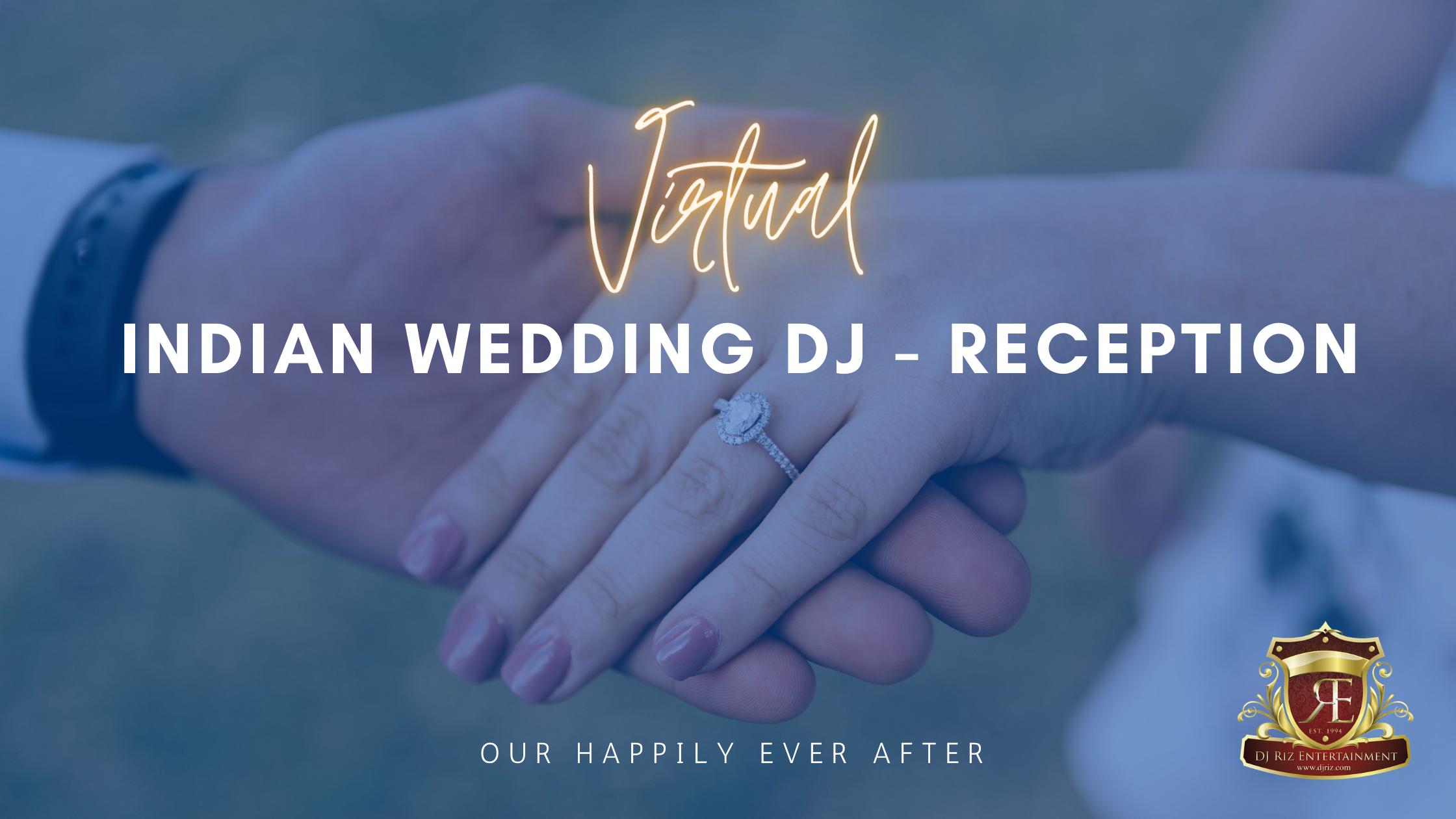 Virtual Indian Wedding DJ Reception